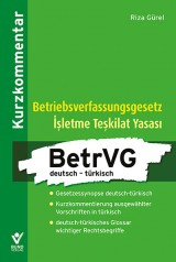 Riza Gürel: Betriebsverfassungsgesetz deutsch – türkisch