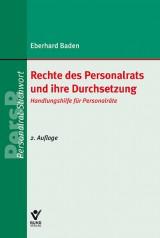Eberhard Baden: Rechte des Personalrats und ihre Durchsetzung