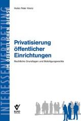 Heiko Peter Krenz: Privatisierung öffentlicher Einrichtungen