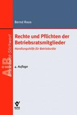 Bernd Roos: Rechte und Pflichten der Betriebratsmitglieder
