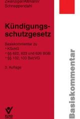 Bertram Zwanziger/Silke Altmann/Heike Schneppendahl: Kündigungsschutzgesetz