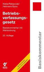Betriebsverfassungsgesetz - Basiskommentar